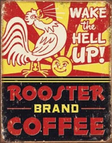 Rooster Coffee Wake The Hell Up TIN SIGN Vintage Restaurant Diner Wall Poster