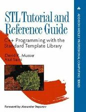 Stl Tutorial & Reference Guide: C++ Programming With the Standard Template Libr