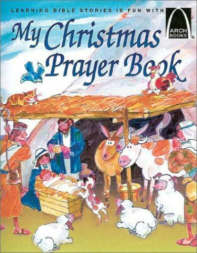 My Christmas Prayer Book - Arch Books - Paperback By Sarah Fletcher - GOOD