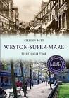 Weston-Super-Mare by Stephen Butt (Paperback, 2015)