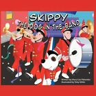 Skippy The Dog in The Band 9781438992181 by Mary Lou Palumbo Book