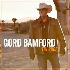 Tin Roof by Gord Bamford (CD, Apr-2016, Sony Music)