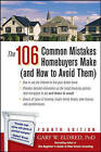 The 106 Common Mistakes Homebuyers Make (and How to Avoid Them) by Gary W. Eldred (Paperback, 2005)