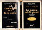 SERIE NOIRE n°392 ¤ JOHN MACPARTLAND ¤ LA PAROLE EST DE PLOMB ¤ EO 1957