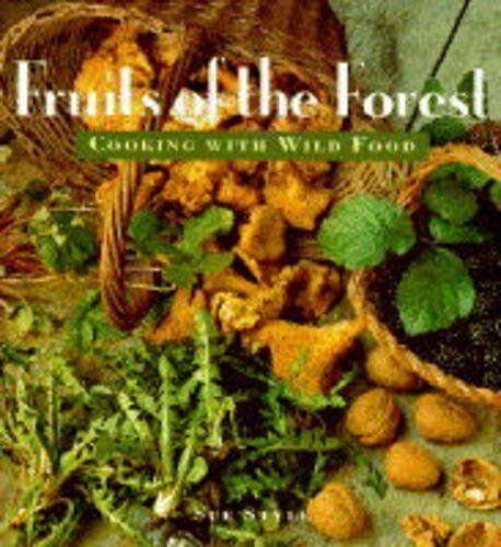 Fruits of the Forest By Sue Style, John Miller. 9781857933857