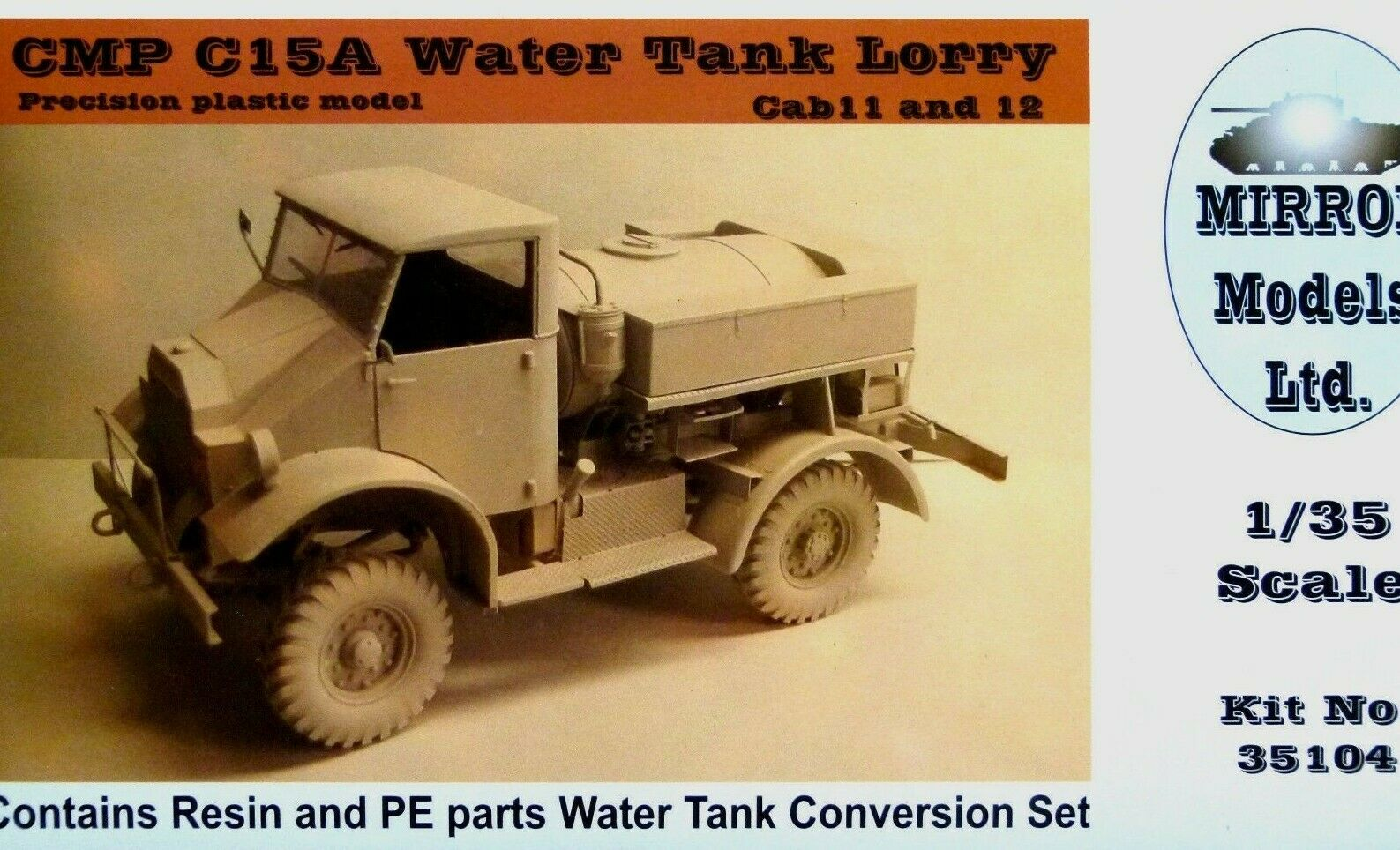 Mirror Models 1 35 Chevrolet CMP C15A Water Tank Lorry Cab 11 And 12 Model Kit