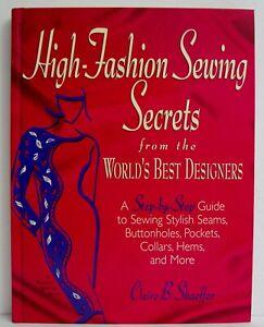 High Fashion Designer Sewing Secrets Book Dressmaking Tailoring Pattern Design Ebay