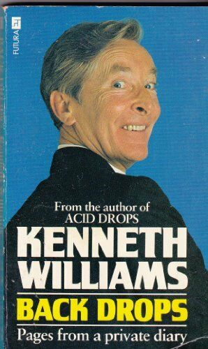 Back Drops: Pages from a Private Diary By Kenneth Williams