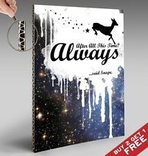 HARRY POTTER POSTER A4 * After All This Time ALWAYS Quote Typographic Art Gift