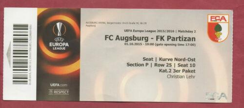 Orig.Ticket   Europa League 15//16  FC AUGSBURG PARTIZAN BELGRAD  ! SELTEN