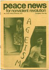 PEACE NEWS 25/2/1977 Ageism Ireland belfast IRA Bob Overy Oz era magazine