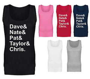 Da-Donna-Foo-Fighters-nomi-Dave-nate-Pat-Taylor-Chris-Slogan-Vest-Tank-Top-Nuova