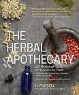 The Herbal Apothecary by J. J. Pursell (Paperback, 2016)