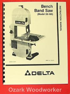 Details About Delta 28 180 8 Bench Band Saw Instruction Parts Manual 0204
