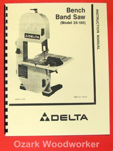 """DELTA 28-180 8/"""" Bench Band Saw Instruction /& Parts Manual 0204"""