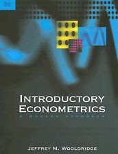 Introductory Econometrics : A Modern Approach by Jeffrey M. Wooldridge (2005,...