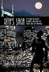 Rita's Saga: A Young Woman's Journey Through the Seedy Side of Nashville by Angela Michelle Grant (Hardback, 2011)