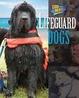 Lifeguard Dogs by Natalie Lunis (Hardback, 2014)