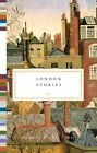 London Stories by Jerry White Hardcover