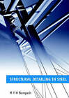 Structural Detailing in Steel by M. Y. H. Bangash (Paperback, 2000)