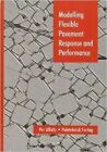 Modelling Flexible Pavement Response and Performance by Per Ullidtz (Paperback, 2004)