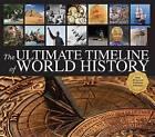 The Ultimate Timeline of World History: With 20 Lavish Fold-Out Timelines by Christoph Marx (Hardback, 2012)