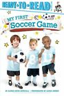 My First Soccer Game by Alyssa Satin Capucilli (Hardback, 2016)