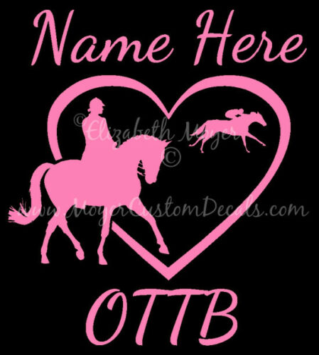 PERSONALIZED OTTB Off Track Thoroughbred TB Dressage Horse Heart Decal Sticker