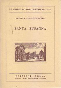 SANTA-SUSANNA-di-Bruno-M-Apollonj-Ghetti-1965-Edizione-Roma-chiese-illustrate