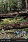 The Hidden Forest: The Biography of an Ecosystem by Jon R. Luoma (Paperback, 2006)