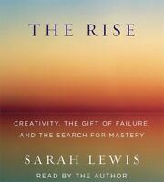The Rise: Creativity, The Gift Of Failure, And The Search For Mastery on sale