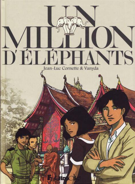 Un Million d'Eléphants - Cornette & Vanyda - Eds. Futuropolis - 2017 - EO
