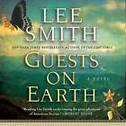 Guests on Earth by Lee Smith (CD-Audio, 2013)