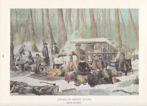 1978 Vintage MAPLE SUGARING FOREST FARMERS CURRIER /& IVES COLOR Art Lithograph