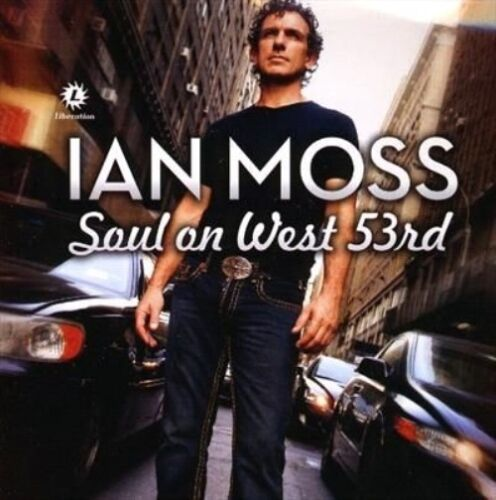 1 of 1 - Soul on West 53rd by Ian Moss (CD, Oct-2009, Liberation)