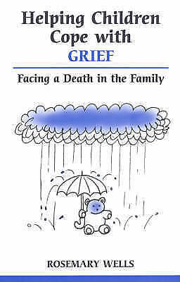 Very Good, Helping Children Cope with Grief: Facing A Death In The Family (Overc