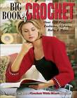 Big Book of Crochet by Leisure Arts (Paperback)