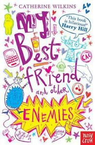 My-Best-Friend-and-Other-Enemies-by-Catherine-Wilkins-Good-Book-Paperback-Fas