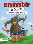 Brummbär & Motte finden einen Schatz von Katja Reider (2012, Gebunden)