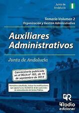 Auxiliares Administrativos de la Junta de Andalucia : Organizacion y Gestion...