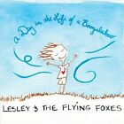 A Day in the Life of a Boogaleeboo by Lesley & the Flying Foxes (CD, Jan-2013, Lesley & the Flying Foxes)