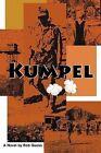 Kumpel by Bob Guess 9781462022724 Paperback 2011