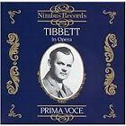 Prima Voce: Tibbet in Opera (1991)