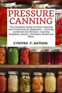 Nathan Cynthia F-Pressure Canning BOOK NEW