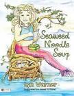 Seaweed Noodle Soup by Lyn Warner (Paperback / softback, 2015)