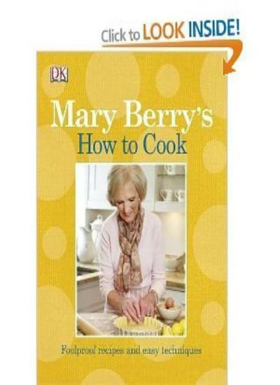 How to Cook By Mary Berry