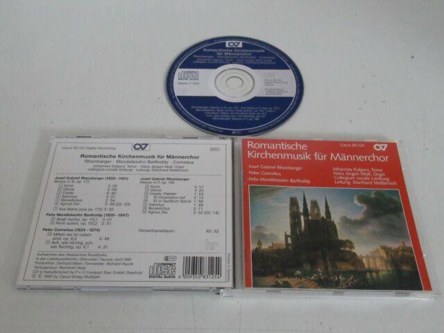 Rheinberger/Cornelius/Mendelssohn/Romantische Kirchenmusik für Männerchor/Carus