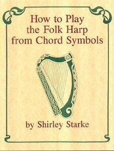 How To Play The Harp : how to play the folk harp from chord symbols instruction book ~ Vivirlamusica.com Haus und Dekorationen