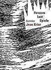 Herzens Lust Spiele von Jean Krier (2010, Gebundene Ausgabe)