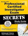 Secrets of the Professional Certified Investigator Exam Study Guide by Mometrix Media LLC (Paperback / softback, 2016)